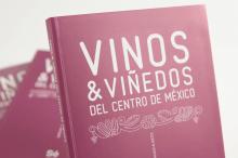Vinos y Viñedos del Centro de México